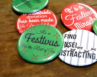 Set of 6 Seinfeld Festivus Pins, holiday pins holiday buttons festivus gift seinfeld gift christmas gift funny pins