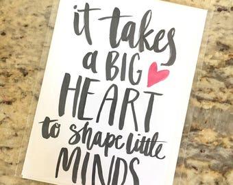 It Takes a Big Heart...