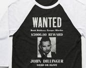 John Dillinger Wanted Poster 3 4 Sleeve Baseball T Shirt - Vintage Cotton Poly Blend Apparel For Men Women