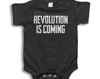 Baby One Piece - Revolution is Coming - Baby Clothes - 100% cotton Short Sleeve 6 month to 24 Months - Baby Boy - Baby Girl