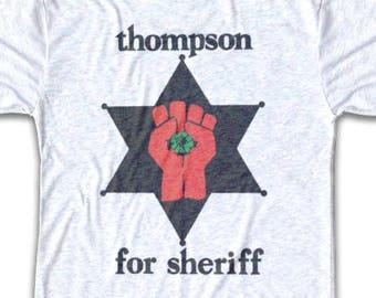 Thompson for Sheriff T Shirt - Tri-Blend Vintage Apparel - Graphic Tees for Men & Women