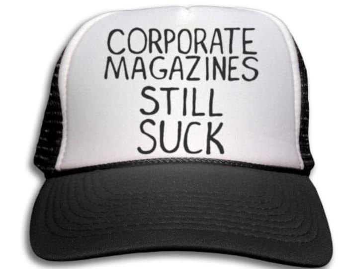 c6a66e432d4 Trucker Cap - Corporate Magazines Still Suck Trucker Hat - Snapback Mesh Cap  - Retro