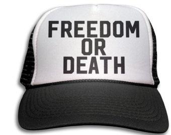 Trucker Cap - Freedom Or Death Trucker Hat - Snapback Mesh Cap