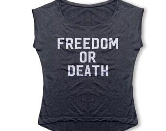 Freedom Or Death Women's T Shirt - Retro Dolman Tri-Blend Vintage Tee - Women's Fashion