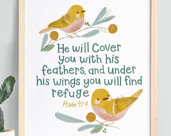 Psalm 91:4-He will cover you with his feathers-Bible Verse Wall Art, Christian Gift, Scripture Wall Art-English or French