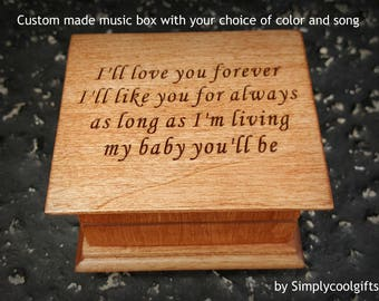 music box, wooden music box, custom made music box, I'll love you forever, personalized music box, mother of bride, gift for mom, for dad