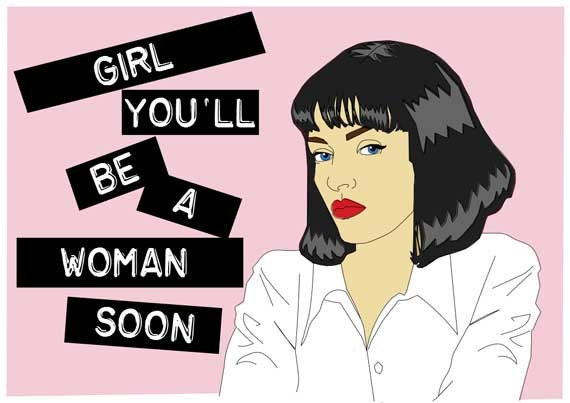 girl you ll be a woman soon
