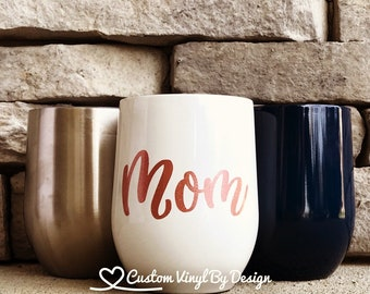 Mothers Day Gift | Gift to Mom | Mom Wine Tumbler | Swig Wine Cup | Swig Wine Tumbler | Swig Cup | Gift to Mom | Mom Gift | Swig Wine Glass
