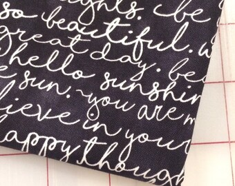 FAT QUARTER cut of Hello Sunshine - Script in Black by Gail Cadden for Timeless Treasures