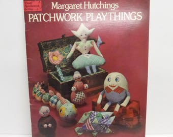 Vintage Craft Book Patchwrok Playthings with Full Size Templates by Margaret Hutchings