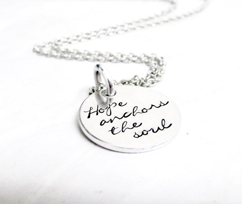 Hope Anchors the Soul Necklace  Hand Stamped Silver Jewelry  image 0