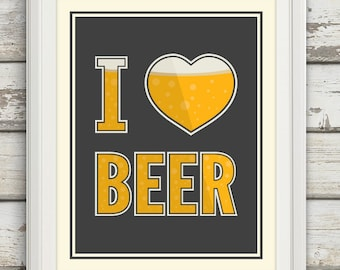 I Heart Beer, I Love Beer, Beer Artwork, Craft Beer, Beer, Bar Art, Man Cave, Brewer, Home Brew, Brewing, Kitchen Decor, Prints for the Home