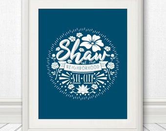 Shaw Neighborhood Typography Print