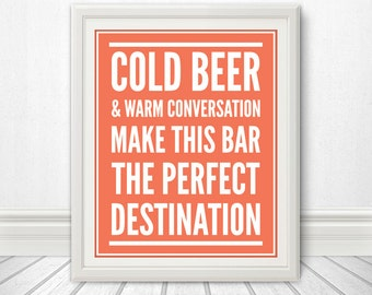 Cold Beer & Warm Conversation, Beer Sign, Beer Art, Beer Print, Bar Sign, Bar Art, beer