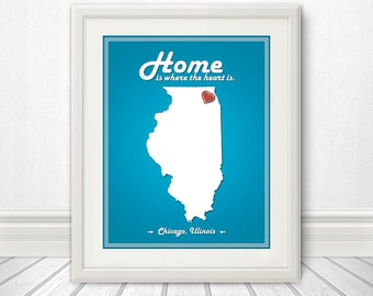 Illinois - Home Is Where The Heart Is - Illinois Custom State Print