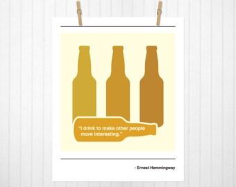 I drink to make other people happy, Hemmingway, Happy, Minimalist, Beer Print, Beer Art, Hemmingway Print, Hemmingway Artwork - 8x10