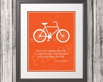 Life is like riding a bicycle... Quote by Einstein. ( Digital )