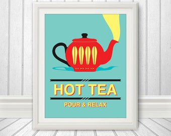 Tea Print Poster, Mid Century Art, Quote Print, Kitchen Art, Retro, Kitchen Print - Hot Tea Pour & Relax