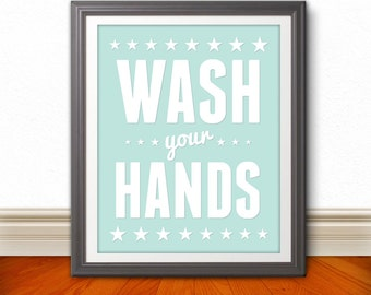 Wash Your Hands, Wash Your Hands Art, Wash Your Hands Print, Bathroom Print, Bathroom Art, Bathroom SIgn, Custom Colors, Kids Bathroom