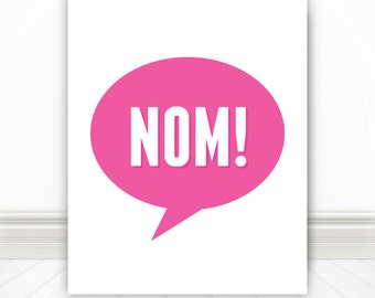A Delicious Food Print, Nom, Pink, Print, Nerd Art, Kitchen Print, Kitchen Sign, Kitchen Wall Art, Foodie, 5 Sizes!