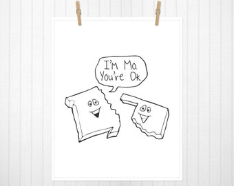I'm MO.  You're OK. State Print, Missouri, Oklahoma, Missouri Art, Oklahoma Art, Missouri Print, Oklahoma Print, State Sign - 8x10