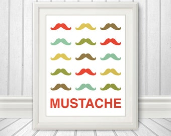 Mustache Print Poster, Mid Century Art, Quote Print, Mustache Art, Retro - Mustache Party