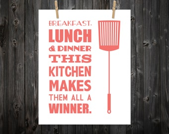 Breakfast, Lunch, And Dinner This Kitchen Makes Them All A Winner - Kitchen, Kitchen Print, Kitchen Art, Kitchen Poster, Kitchen Sign