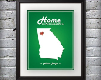 Georgia - Home Is Where The Heart Is - Georgia Custom State Print
