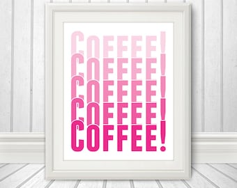Coffee - Faded Coffee Print, Faded Coffee Art,  Custom Color - 8x10 Print