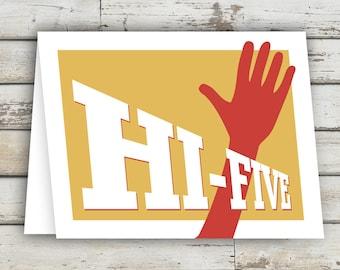 HI-FIVE! Encouragement Card,  Good Job, Greeting Card, Encouraging Words, Graduation Card, Just Because Card, Graduation Invitation