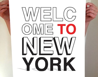 Welcome To New York, New York City, New York Print, NYC, New York Poster, New York Artwork, New York Art, NYC Art, New York Typography