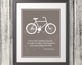 Life is like riding a bicycle... Quote by Einstein.