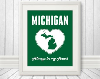 Michigan is Always in my Heart - Michigan Print, Michigan Heart, Michigan Art - 8x10 Print