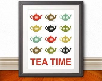 Teapots Print Poster, Mid Century Art, Quote Print, Kitchen Art, Retro - Tea Time 11x14