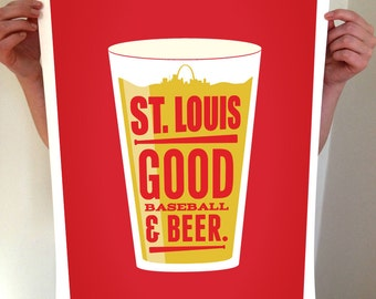 St Louis Beer Poster - Good Beer & Baseball - Typography Art Print - STL St. Louis Saint Louis