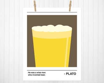 He Was A Wise Man Who Invented Beer, Plato, Beer, Minimalist, Beer Print, Beer Art, Plato Print, Beer Quote, Bar Art, Plate Artwork, Funny