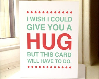 Encouragement Card, I Wish I Could Give You A Hug, But This Card Will Have To Do, Cheer Up, Encouragement Cards, Thinking of You, Cards