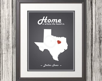 Texas - Home Is Where The Heart Is - Texas Custom State Print