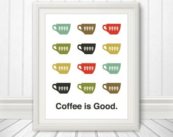 Coffee, Coffee Print, Coffee Print, Coffee Poster, Mid Century Art, Retro, Coffee is Good, Multiple Sizes
