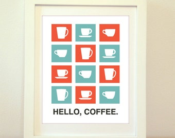 Hello, Coffee, Coffee Print, Coffee Art, Coffee Sign, Kitchen Sign, Kitchen, Home Decor, Typography, Kitchen Print, Retro Poster