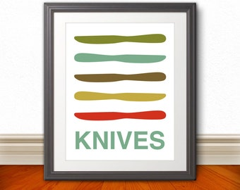 Knife, Knives Print Poster, Mid Century Art, Quote Print, Kitchen Art, Kitchen Wall Art, Retro - Knives - 11x14