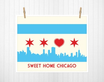 Chicago, Chicago Flag, Chicago Flag with Skyline & Heart, Sweet Home Chicago, Chicago Poster, Chicago Print, Chicago Art