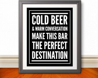Cold Beer & Warm Conversation 11x14 Print