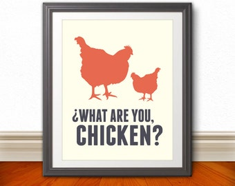 What Are You, Chicken - Nerd, Nerd Art, Geek, Kitchen Sign, Kitchen Print, Kitchen Art, Chicken Print, Chicken Sign, Home Decor