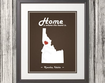 Idaho - Home Is Where The Heart Is - Idaho Custom State Print