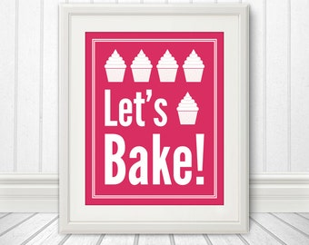 Let's Bake Cupcake: Kitchen Print, Kitchen Art, Kitchen Poster, Custom Color - 8x10 Print
