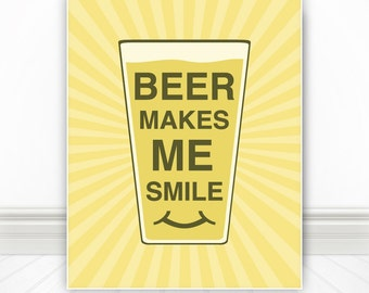 Beer Makes Me Smile, Kitchen Wall Art, Kitchen Art, Kitchen Print, Beer, Beer Print, Beer Poster, Craft Beer, Beer Art, Retro, -  8x10