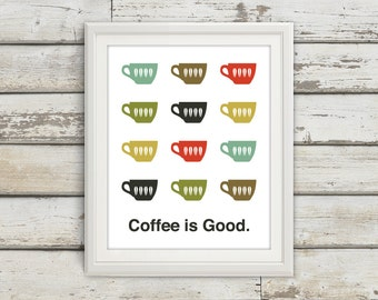 Coffee, Home Décor, Coffee Print, Coffee Print, Coffee Poster, Mid Century Art, Retro, Kitchen Art, Kitchen Wall Art, Coffee is Good