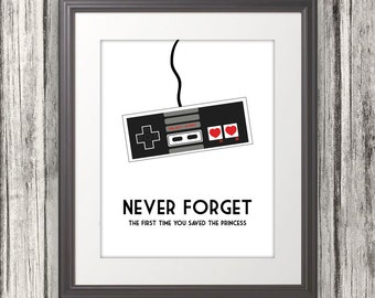 Never Forget The First Time You Saved The Princess, Nintendo, NES, Nintendo Print, Mario, Multiple Sizes