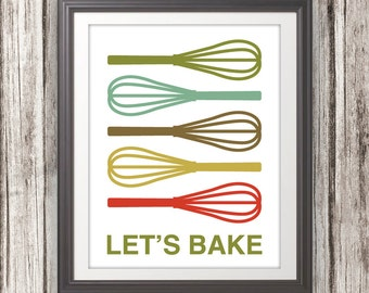 Whisk Print Poster, Baking Print, Baking Poster, Mid Century Art, Quote Print, Kitchen Art, Retro - Whisk Lets Bake - 11x14